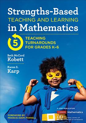 Strengths Based Teaching and Learning in Mathematics