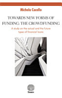 Towards New Forms of Funding  the Crowdfunding  A Study on the Actual and the Future Types of Financial Loans PDF