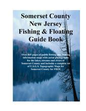 Somerset County New Jersey Fishing & Floating Guide Book: Complete fishing and floating information for Somerset County New Jersey