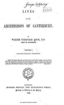 Lives of the Archbishops of Canterbury  Anglo Saxon period PDF