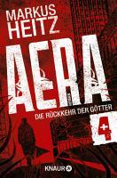 AERA 4   Die R  ckkehr der G  tter PDF