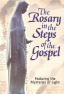 The Rosary in the Steps of the Gospel