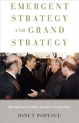 Emergent Strategy and Grand Strategy