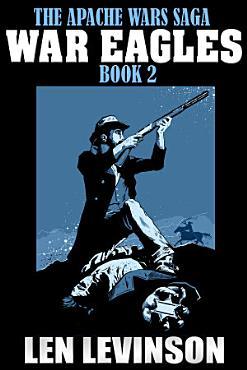 The Apache Wars Saga Book 2 PDF