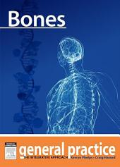 Bones: General Practice - The Integrative Approach Series