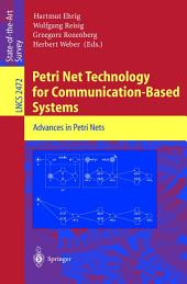 Petri Net Technology for Communication-Based Systems: Advances in Petri Nets