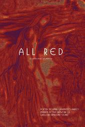 All Red: a collection of poetry