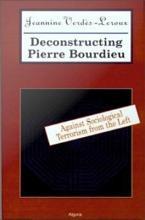 Deconstructing Pierre Bourdieu PDF