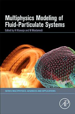 Multiphysics Modelling of Fluid‐Particulate Systems