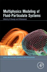 Multiphysics Modelling of Fluid   Particulate Systems