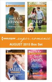 Harlequin Superromance August 2015 - Box Set: Yesterday's Gone\Sweet Southern Nights\Secret Garden\Her Second-Chance Family