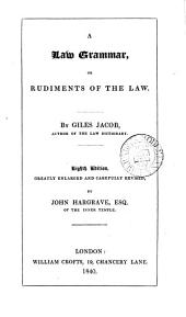 A Law Grammar, Or Rudiments of the Law