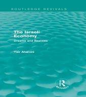 The Israeli Economy (Routledge Revivals): Dreams and Realities