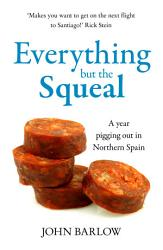 Everything But the Squeal PDF