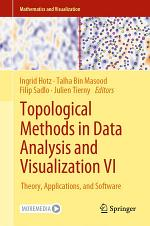 Topological Methods in Data Analysis and Visualization VI