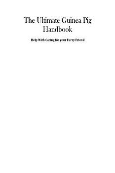 The Ultimate Guinea Pig Handbook PDF