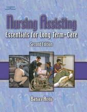 Nursing Assisting: Essentials for Long Term Care: Edition 2