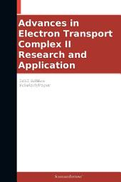 Advances in Electron Transport Complex II Research and Application: 2012 Edition: ScholarlyPaper