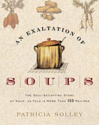 An Exaltation Of Soups Book PDF