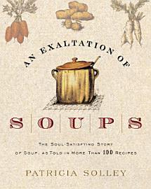 An Exaltation Of Soups