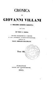 Cronica di Giovanni Villani : a miglior lezione ridotta coll' aiuto de' testi a penna: Volume 3