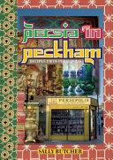 Persia In Peckham