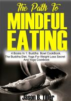 The Path to Mindful Eating PDF