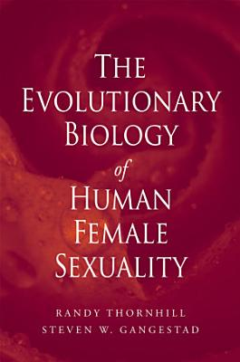The Evolutionary Biology of Human Female Sexuality PDF