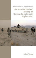 German Mechanized Infantry on Combat Operations in Afghanistan Book