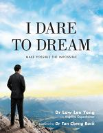 I Dare to Dream - Making Possible the Impossible