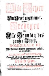 Alte Leyer Auf Ein Neues angestimmet: Predigen Auf Alle Sonntäg des gantzen Jahrs, Dominicale III, Band 5
