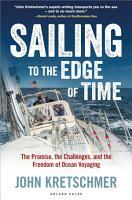 Sailing to the Edge of Time PDF