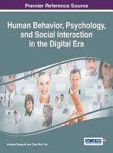 Human Behavior  Psychology  and Social Interaction in the Digital Era PDF