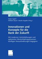 Innovationen und Konzepte f  r die Bank der Zukunft PDF
