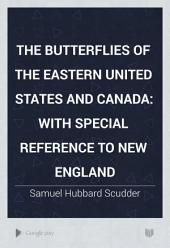 The Butterflies of the Eastern United States and Canada: Appendix. Plates