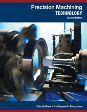 Precision Machining Technology: Edition 2