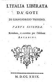L'Italia liberata da' Goti: Volume 2