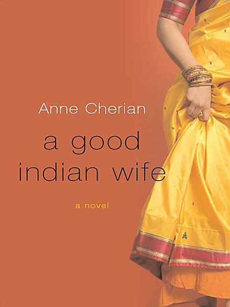 Download A Good Indian Wife  A Novel Book