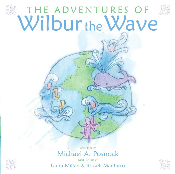The Adventures of Wilbur the Wave