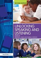 Unlocking Speaking and Listening: Edition 2