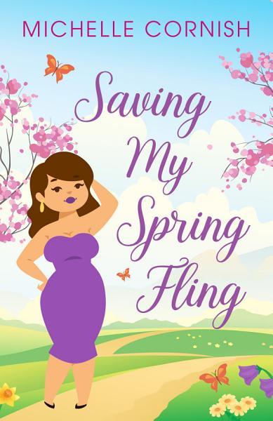 Download Saving My Spring Fling Book