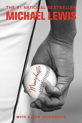Moneyball: The Art of Winning an Unfair Game