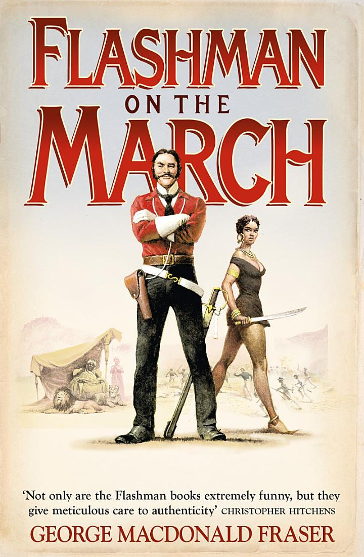 Flashman on the March (The Flashman Papers, Book 11)