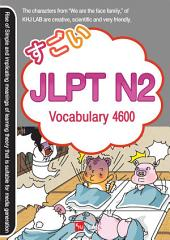 SUGOI JAPANESE JLPT N2: Vocabulary 4600