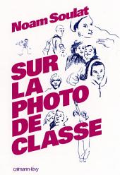 Sur la photo de classe