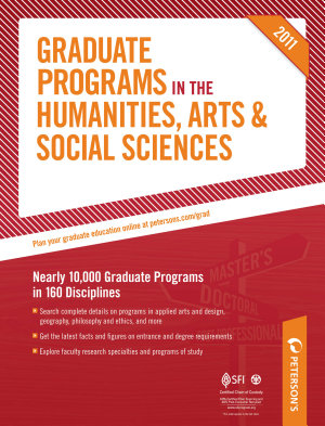 Peterson s Graduate Programs in the Humanities 2011 PDF