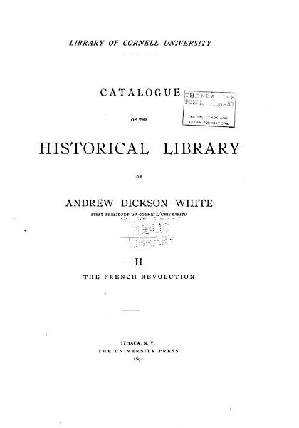 Download Catalogue of the Historical Library of A D  White Book