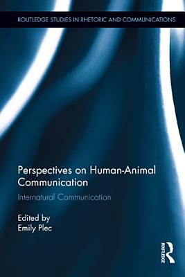 Perspectives on Human animal Communication