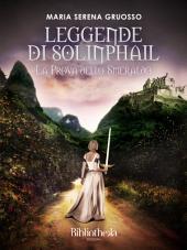 Leggende di Solinphail: La prova dello smeraldo