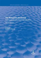 The Romantics Reviewed: Contemporary Reviews of British Romantic Writers. Part B: Byron and Regency Society poets -, Volume 2